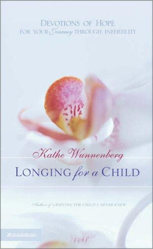 Longing for a Child by Kathe Wunnenberg