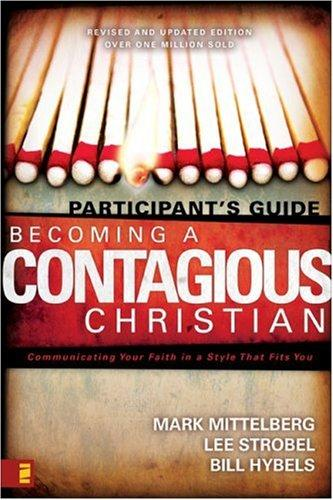 Becoming a Contagious Christian by Lee Strobel