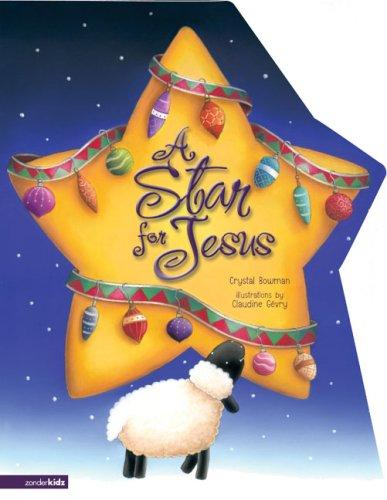 Star for Jesus, A by Crystal Bowman