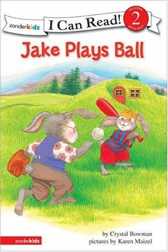Jake Plays Ball (I Can Read Level 2 / the Jake Series) by Crystal Bowman