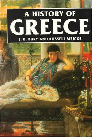 History of Greece by J. B. (John Bagnell) Bury