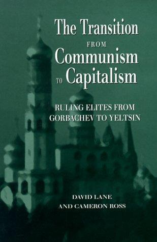 The transition from communism to capitalism by David Stuart Lane