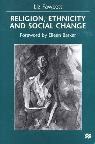 Religion, ethnicity, and social change by Liz Fawcett