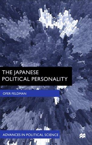 The Japanese political personality by Ofer Feldman