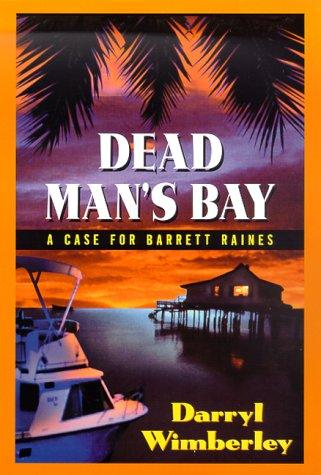 Dead Man's Bay by Darryl Wimberley