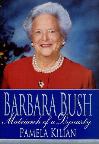 Barbara Bush by Pamela Kilian