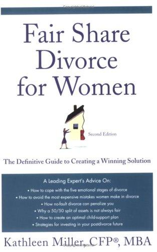 Fair Share Divorce for Women by Kathleen A. Miller