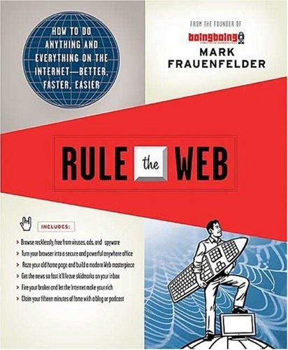 Rule the Web by Mark Frauenfelder