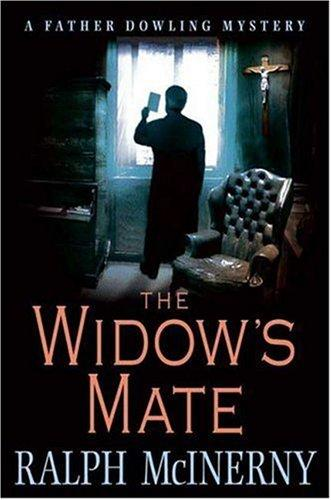 The widow's mate by Ralph McInerny, Ralph M. McInerny
