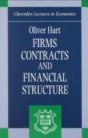 Firms, contracts, and financial structure by Oliver D. Hart