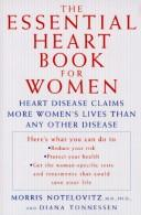 The essential heart book for women by Morris Notelovitz
