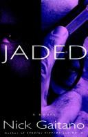 Jaded by Nick Gaitano