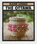 The Ottawa by Elaine Landau