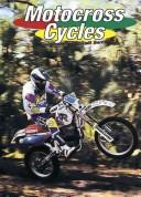 Motocross cycles by Jeff Savage