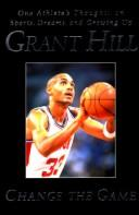 Change the game by Grant Hill