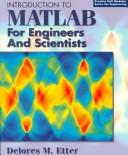Introduction to MATLAB for engineers and scientists by D. M. Etter